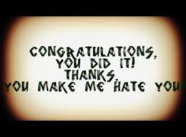 quotes on how much I hate you | Thanks, you make me hate you ...