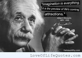 Albert Einstein quote on imagination - Love of Life Quotes
