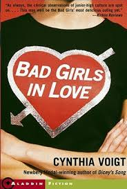 Bad Girls In Love (Bad Girls, #4) by Cynthia Voigt — Reviews ...
