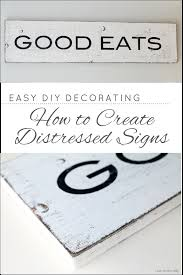 kitchen signs decor gift how to create distressed signs distressed diy kitchen wall art
