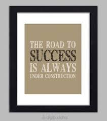 items similar to the road to success is always under construction quote inspirational art print typography poster motivational quote wall decor print on art force office decoration