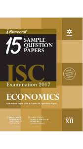 buy i succeed question sample papers isc examination  assetscdn com images catalog product i succeed 15 question sample papers isc examination 2017 economics