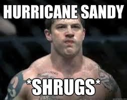 tom hardy shrugs memes | quickmeme via Relatably.com
