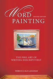 secrets to writing effective character description word painting revised edition