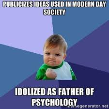 publicizes ideas used in modern day society idolized as father of ... via Relatably.com