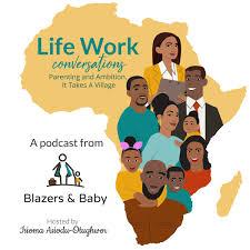 LifeWork by Blazers & Baby