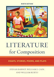 barnet cain amp burto literature for composition essays stories  literature for composition essays stories poems and plays th edition