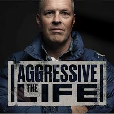 The Aggressive Life with Brian Tome