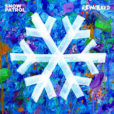SPILL ALBUM REVIEW: <b>SNOW PATROL</b> - <b>REWORKED</b> | The Spill ...