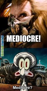 Funny memes - Mediocre - AnimalMemes.com via Relatably.com