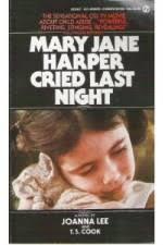 Mary Jane Harper Cried Last Night - 2732342_Mary_Jane_Harper_Cried_Last_Night_1977
