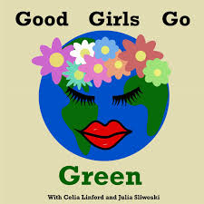 Good Girls Go Green