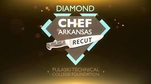 diamond chef arkansas recut diamond chef arkansas recut university of arkansas pulaski technical college