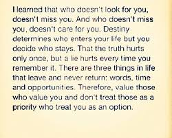 Don't waste your time or your love on someone doesn't value you or ... via Relatably.com