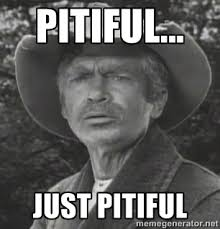 Pitiful... Just pitiful - jed clampett | Meme Generator via Relatably.com