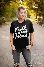 Ruby's Rubbish® | Christian Women's T Shirt | <b>Y'all Need Jesus</b>