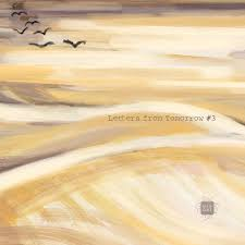 VA – Letters from Tomorrow #3 in 2020 | Colours, <b>Vinyl</b> store, <b>Lake</b>