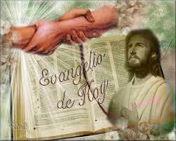 Resultado de imagen para Evangelio de hoy