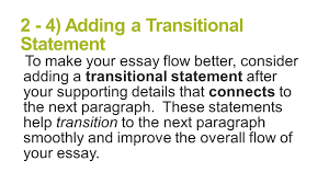 paragraph essay structure brought to you by powerpointpros com 2 4 adding a transitional statement to make your essay flow better consider