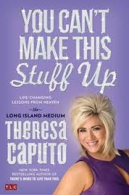 Theresa Caputo Quotes on Pinterest | Long Island Medium, Dr Oz and ... via Relatably.com