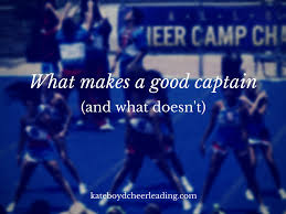 head cheerleader essay what makes a good cheer captain and what doesn t kate boyd kate boyd cheerleading