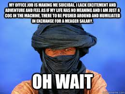 Third World Tuareg Problems memes | quickmeme via Relatably.com