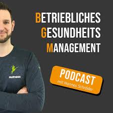 Betriebliches Gesundheitsmanagement Podcast