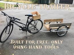 Free <b>Bike Trailer</b>, With Only <b>Hand</b> Tools | <b>Bike trailer</b>, <b>Bicycle trailer</b> ...