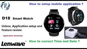 D18 <b>Smart Watch</b> - Unboxing, Setup date/Time, First time setup and ...