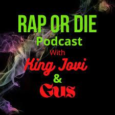 Rap Or Die Podcast™