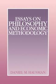 essays on philosophy and economic methodology daniel m hausman  essays on philosophy and economic methodology daniel m hausman  amazoncom books
