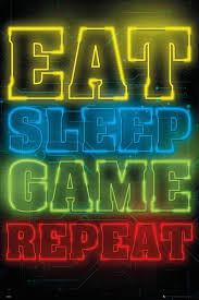 The Gamer - Gaming Poster / Print (<b>Eat</b>, <b>Sleep</b>, <b>Game</b>, <b>Repeat</b>) (Size ...