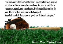 Image result for field of dreams quotes