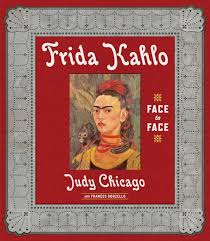 judy chicago frida kahlo face to face prestel publishing cover