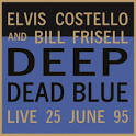 Deep Dead Blue, Live at Meltdown