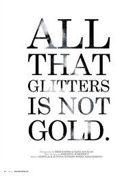 essay on all that glitters is not goldessay on all that glitters is not gold   publish your articles