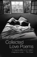 <b>Collected Love</b> Poems - <b>Brian Patten</b> - Google Books