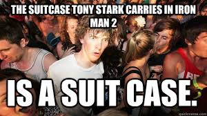 The suitcase Tony Stark carries in Iron Man 2 Is a suit case ... via Relatably.com