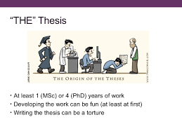 How to write a thesis and survive the process     PhD thesis