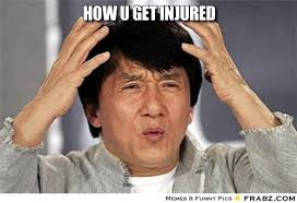 How u get injured... - Jackie Chan How Why Meme Generator Captionator via Relatably.com