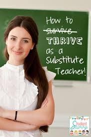 best ideas about substitute teacher tips how to thrive as a substitute teacher