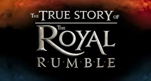 Watch The True Story Of The Royal Rumble DvDx3