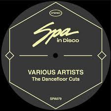 (SPA079) <b>VARIOUS ARTISTS - The</b> Dancefloor Cuts | RAYKO ...