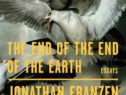 Bird's-eye view: 'The <b>End</b> of the <b>End</b> of the Earth,' by <b>Jonathan</b> ...