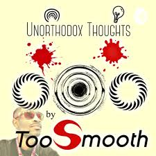 Unorthodox Thoughts by TooSmooth