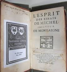 michel de montaigne essays essay the sayce bequest michel de montaigne taylor insution library