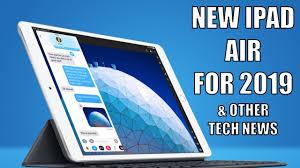 Apple Launches <b>IPAD AIR</b> 2019, <b>myspace</b> hits delete & Intel supply ...