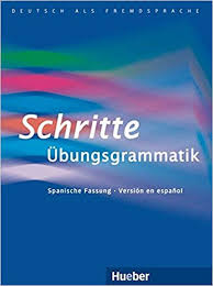 Schritte Übungsgrammatik - La gramática completa del A1 al B1 ...