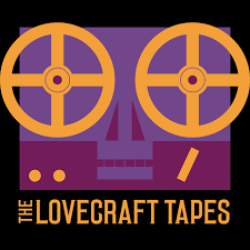 The Lovecraft Tapes   Actual-Play Call Of Cthulhu Podcast