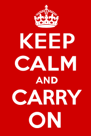 <b>Keep Calm and</b> Carry On – The Compromise Behind the Slogan ...